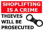 Anti-Theft Shoplifting Notice Sign Rigid UV 5mm Foamboard