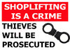 Anti Shoplifting Notice Sign Rigid UV 5mm Foamboard